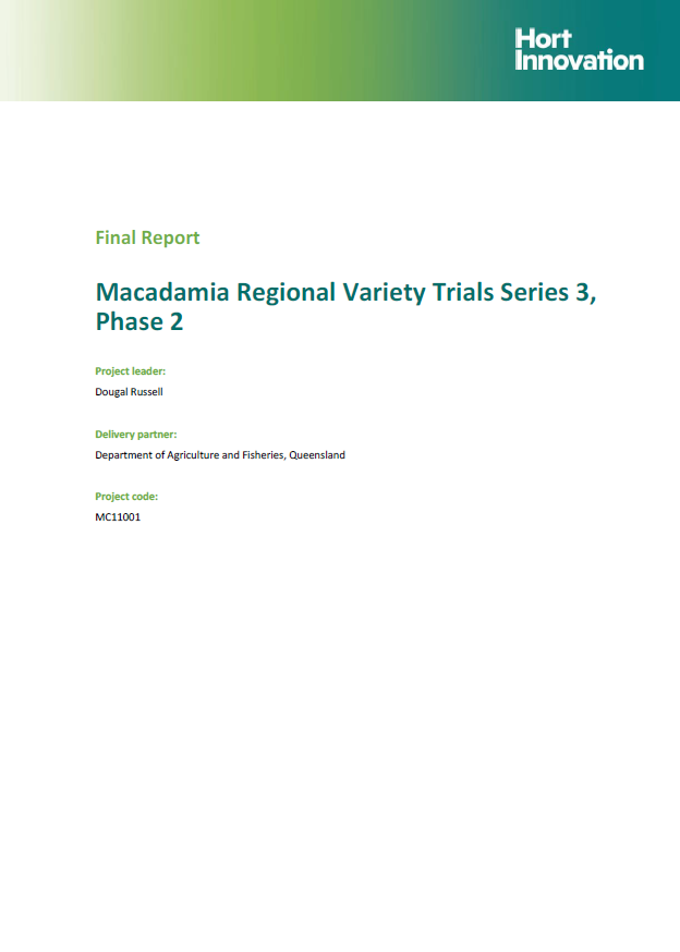 MC11001 - Final Report - Macadamia Regional Variety Trials Series 3, Phase 2